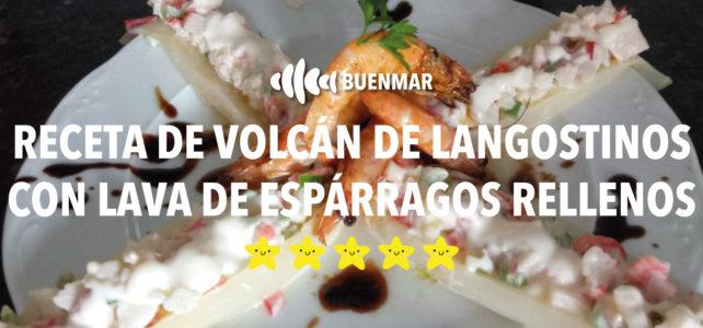 Receta volcán de langostinos con lava de espárragos rellenos